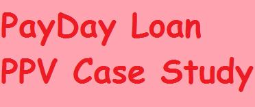 payday-loan-ppv-case-study
