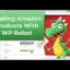 Automatic Post Amazon Affiliate Products to WordPress With WP ROBOT Plugin
